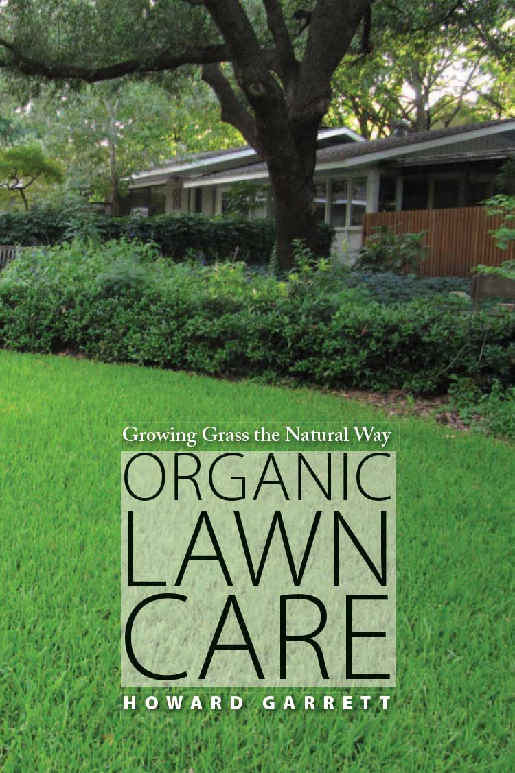 Organic Lawn Care: Growing Grass the Natural WayDirt ...